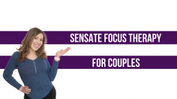 Sensate Focus Therapy