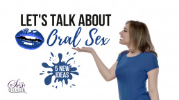 Talk About Oral Sex