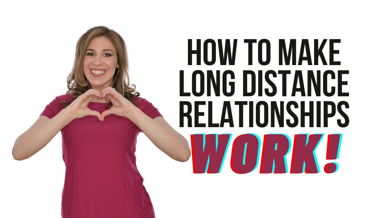 How To Make Long Distance Relationships