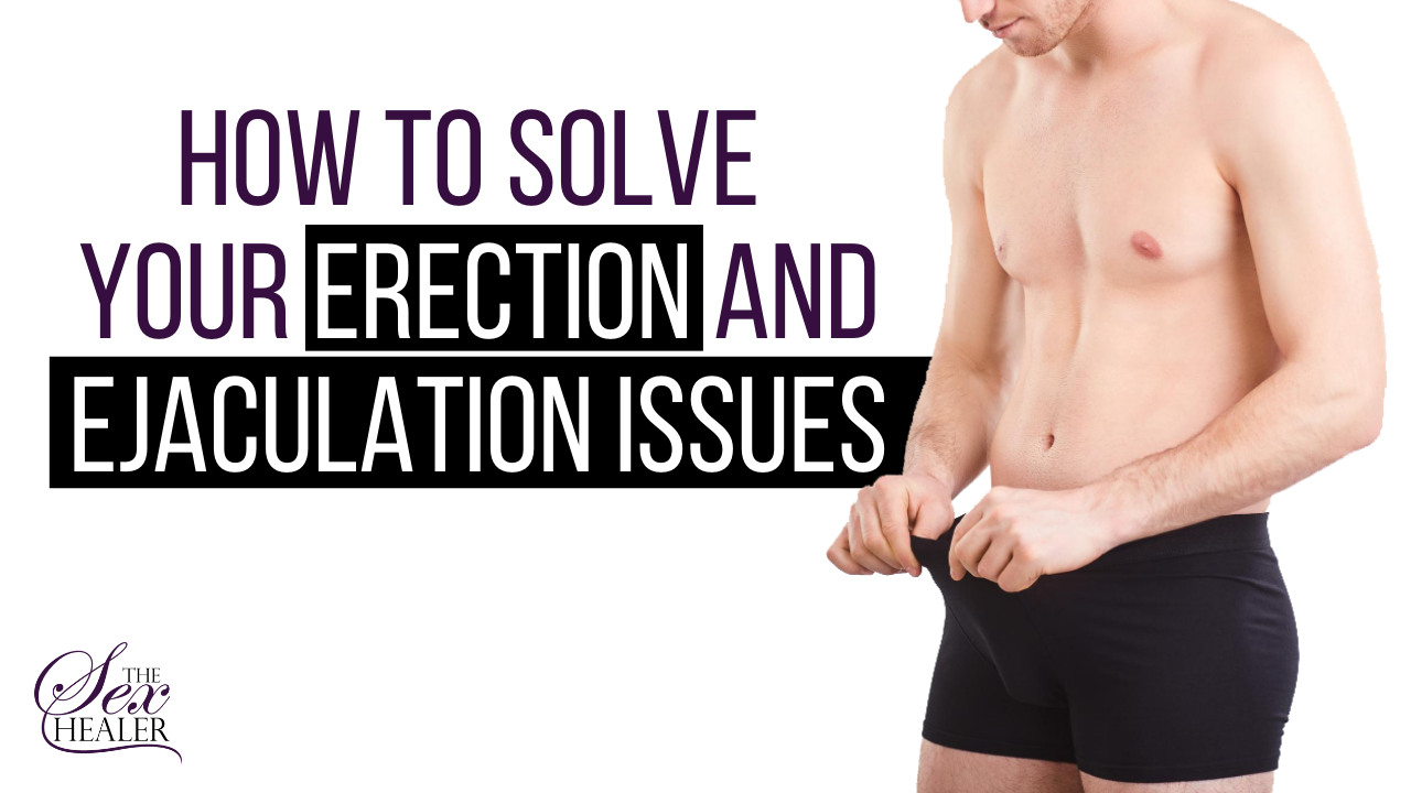 How To Know If You Have Erection Issues