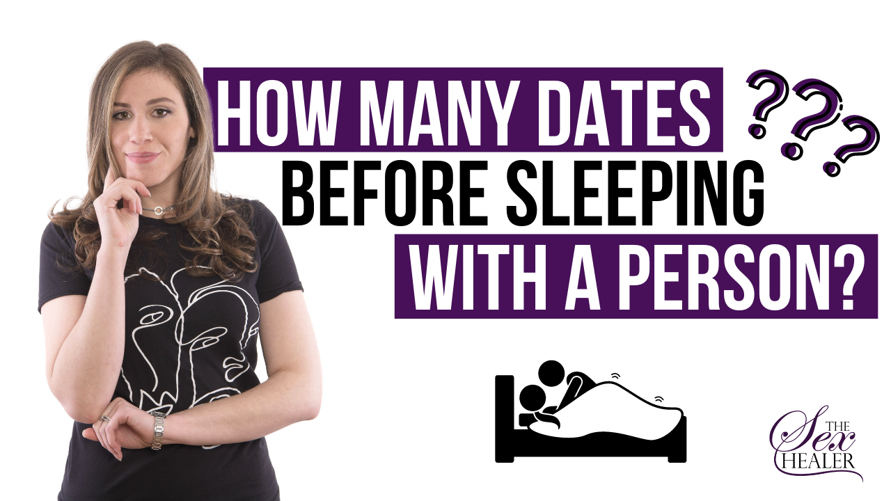 How Many Dates Before Sleeping With a Person