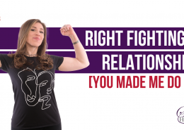 Right Fighting in Relationships