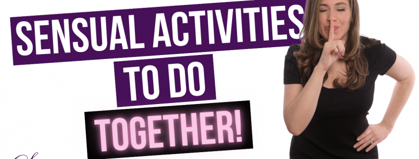 sensual activities to do together
