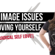 Body Image Issues and Loving Yourself