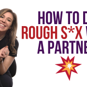 how to do rough sex with a partner