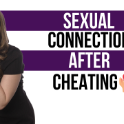 sexual connection after cheating