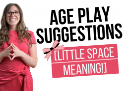 Age Play Suggestions